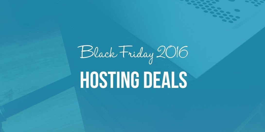Black Friday 2016 Hosting Deals