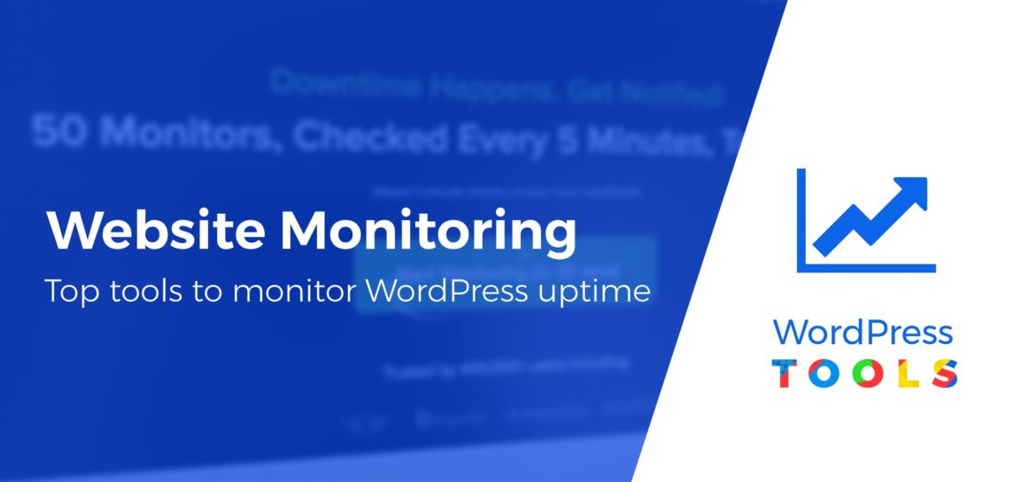 WordPress Tools for Monitoring Performance