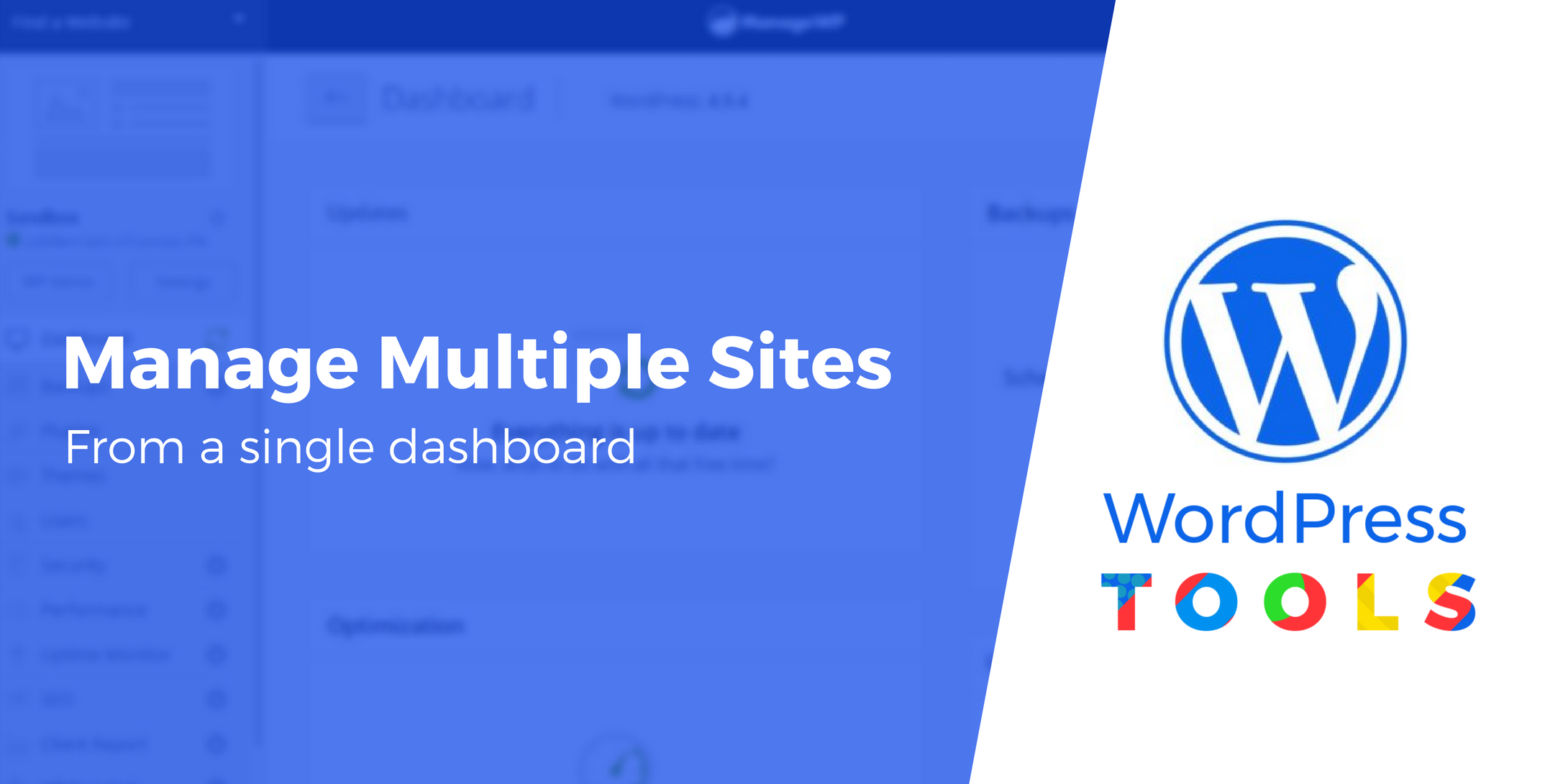 manage multiple wordpress websites from one dashboard 5 tools