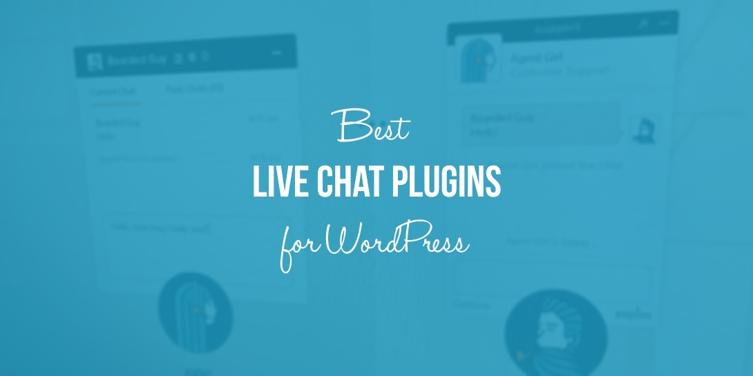 8 Best Live Chat Plugins for WordPress