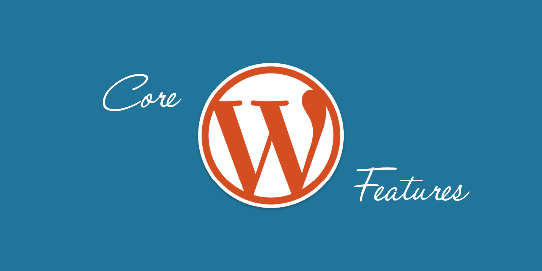 core WordPress features