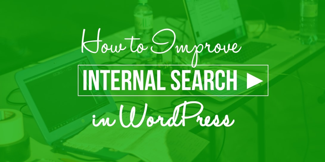 improve internal search in WordPress