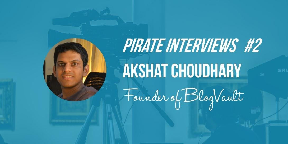 Akshat Choudhary interview