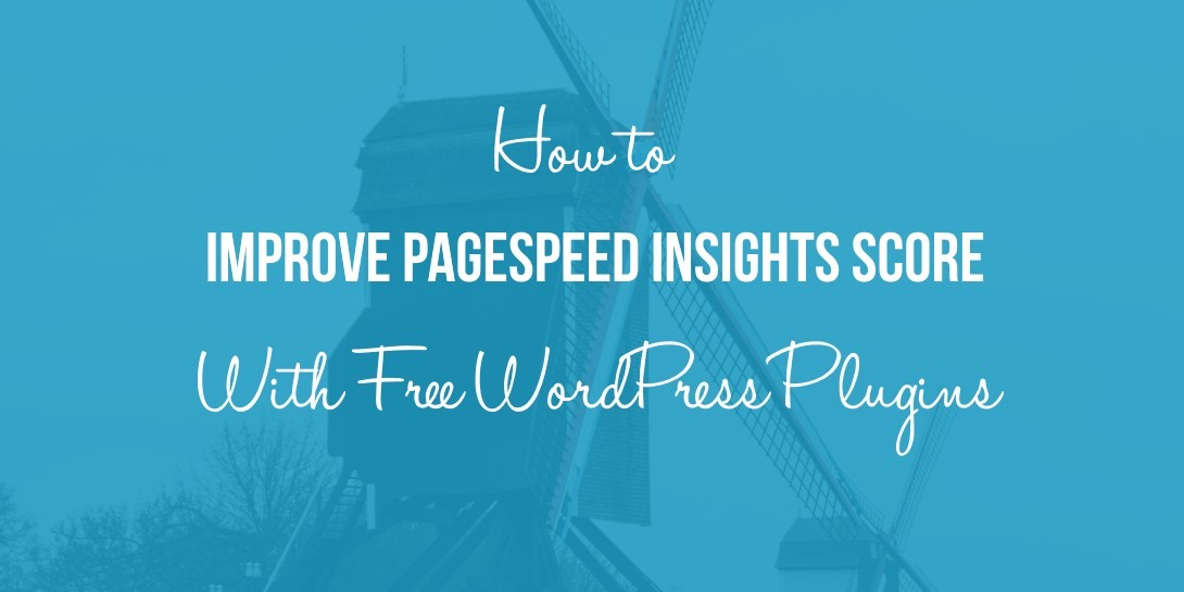 improve PageSpeed Insights score