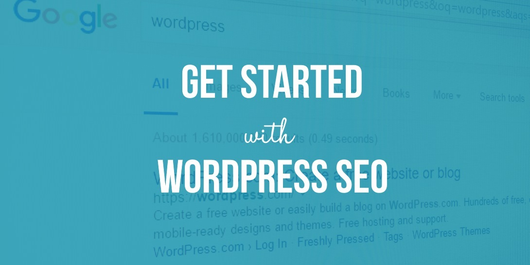 Get Started With WordPress SEO