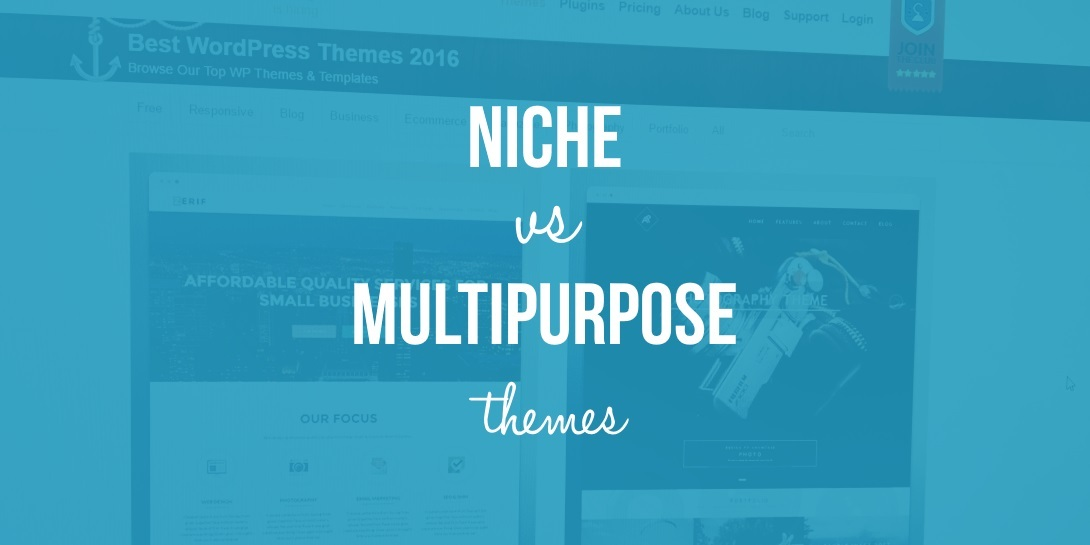 niche vs multipurpose themes