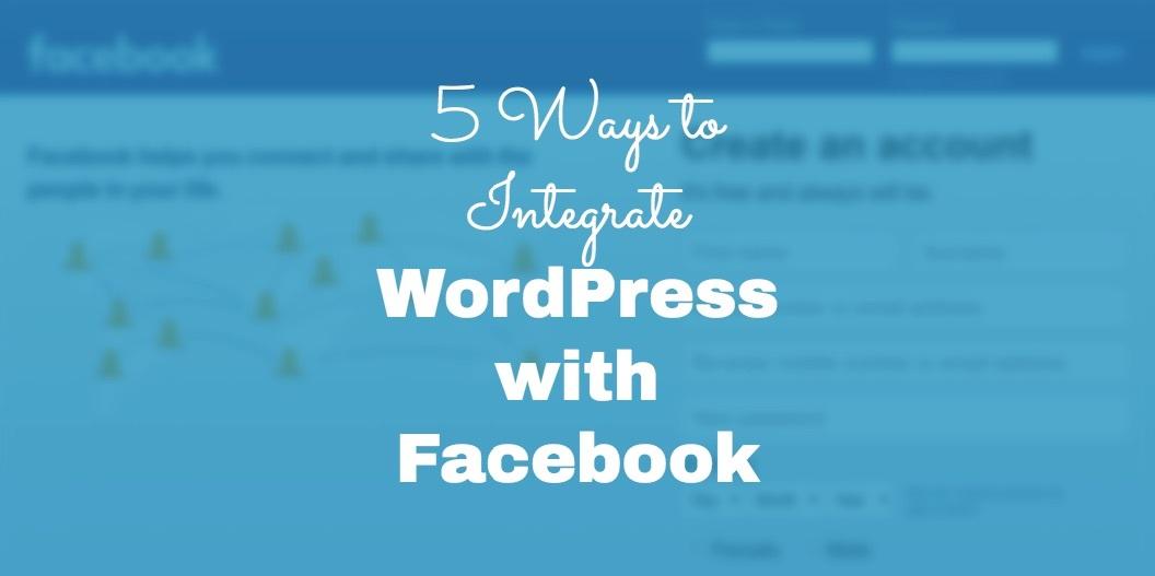 Integrate WordPress with Facebook