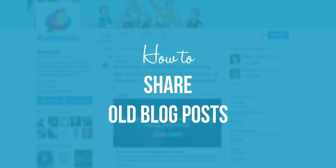 Share old blog posts