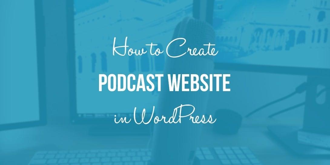 PODCAST WEBSITE IN WORDPRESS