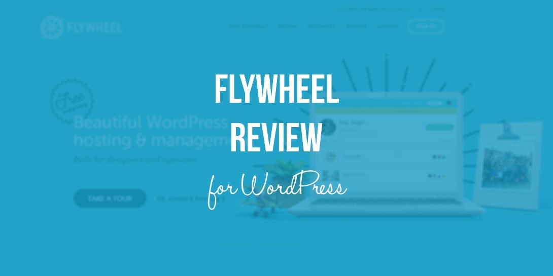 Flywheel review for WordPress