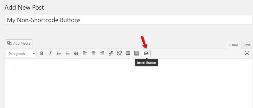 add buttons in WordPress with forget about shortcode buttons