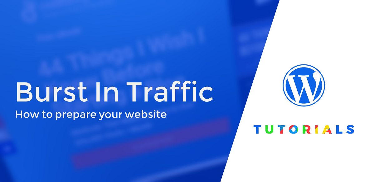 how to prepare your wordpress site for an increase in traffic