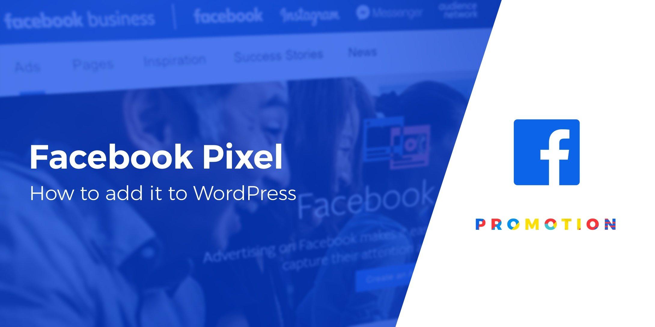 how to add Facebook Pixel to WordPress