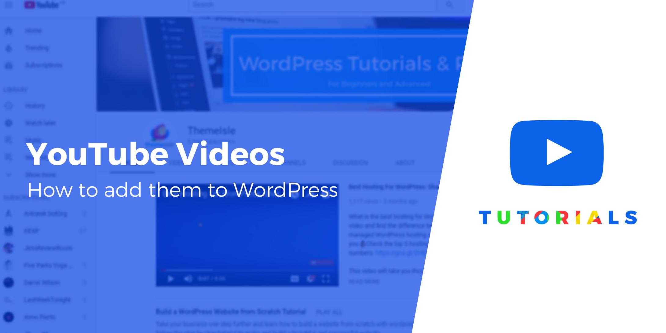 Add YouTube videos to WordPress