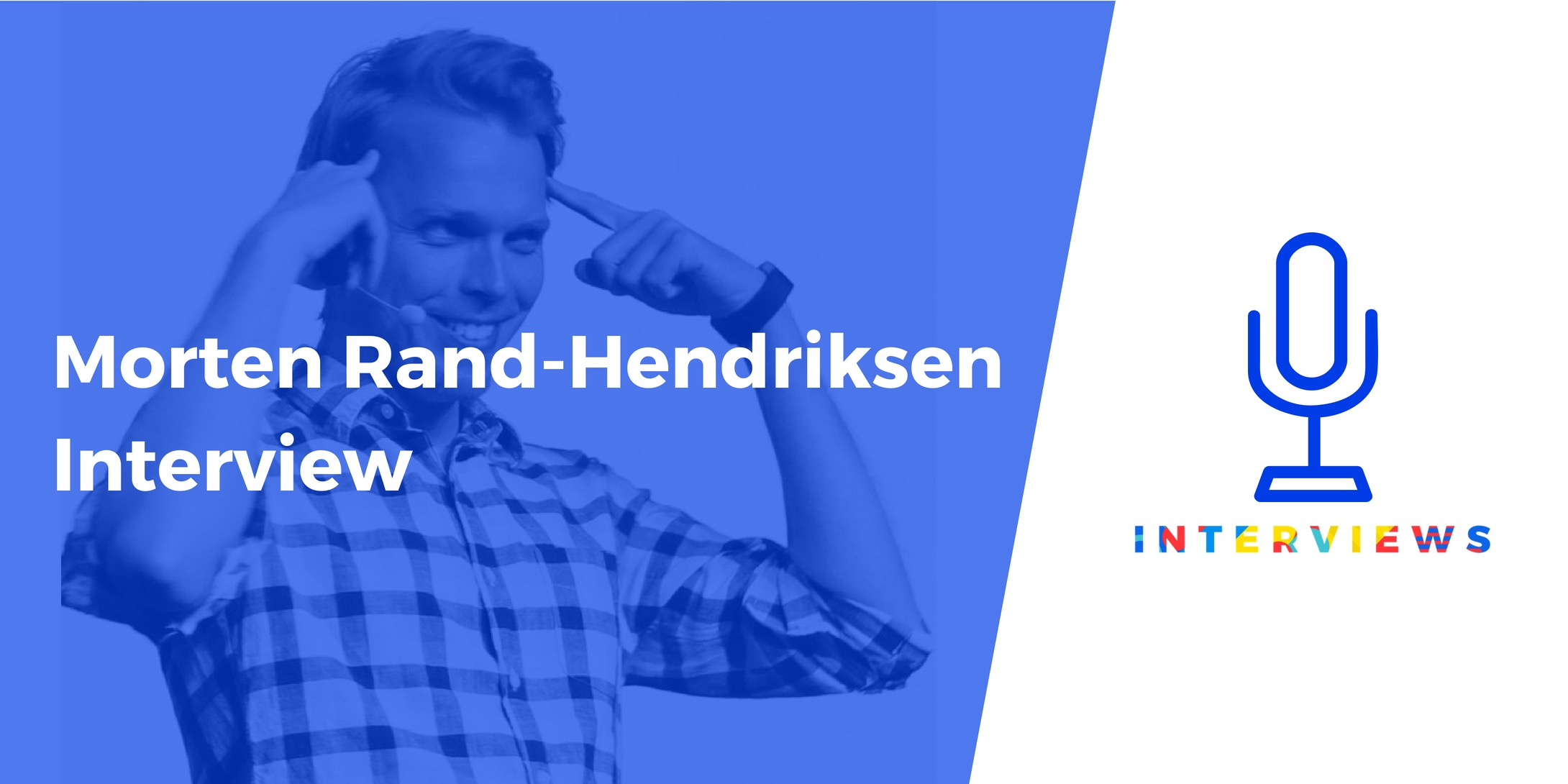 Morten Rand-Hendriksen interview
