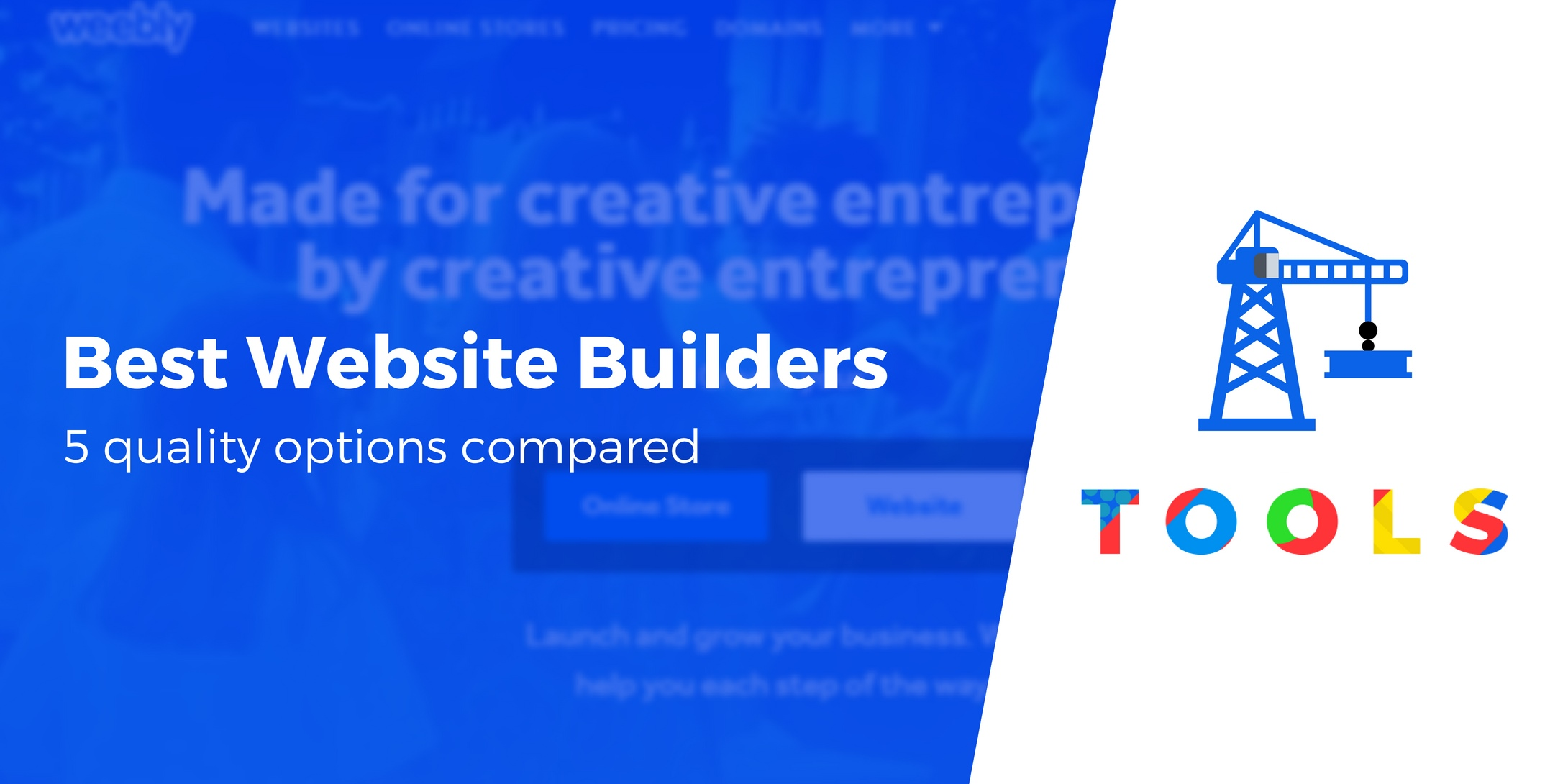 Best Website Builder: 5 Quality Options Compared (Hands-on Look)