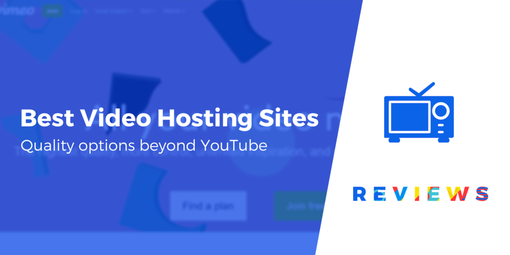 5 Best Video Hosting Sites for Website Owners, Marketers