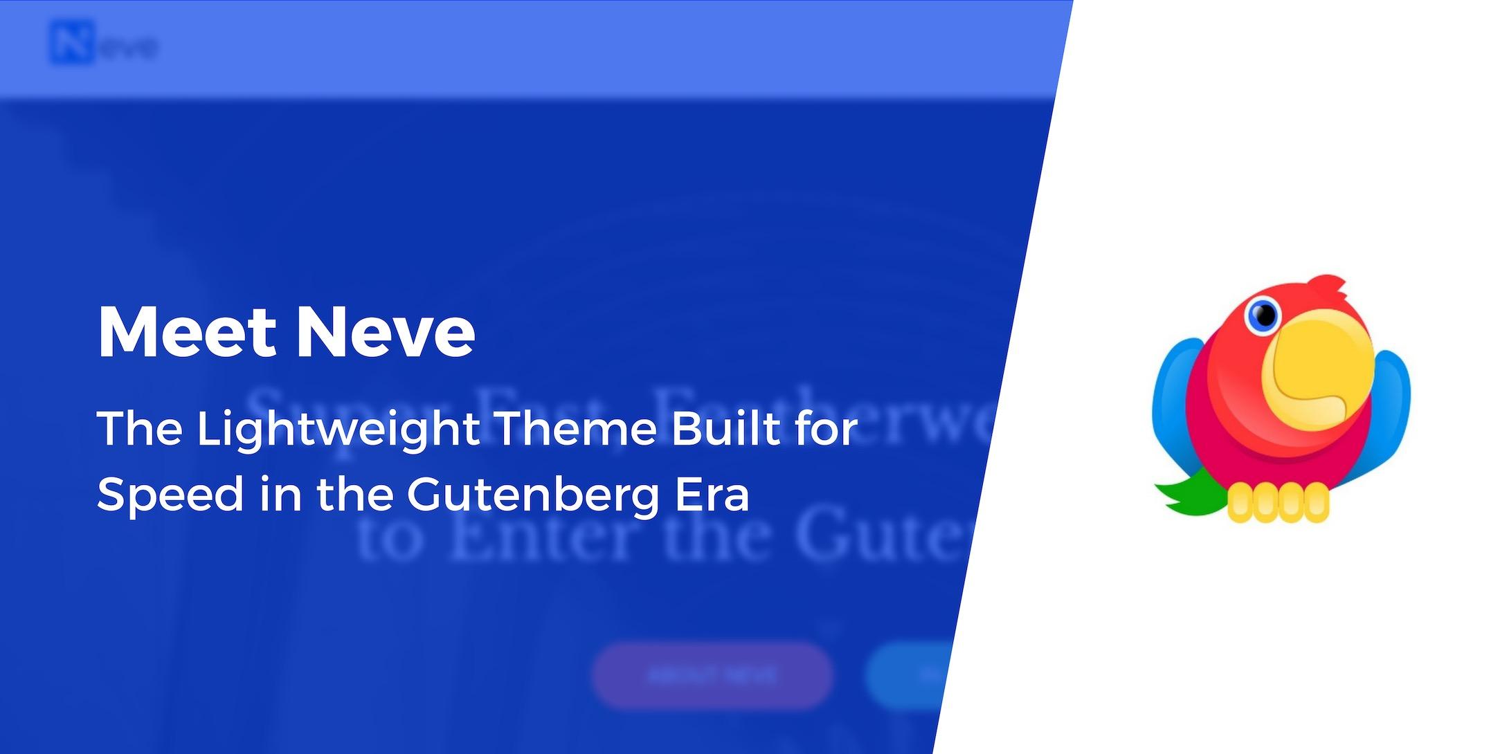 Meet Neve: The Lightweight Theme Built for Speed in the Gutenberg Era