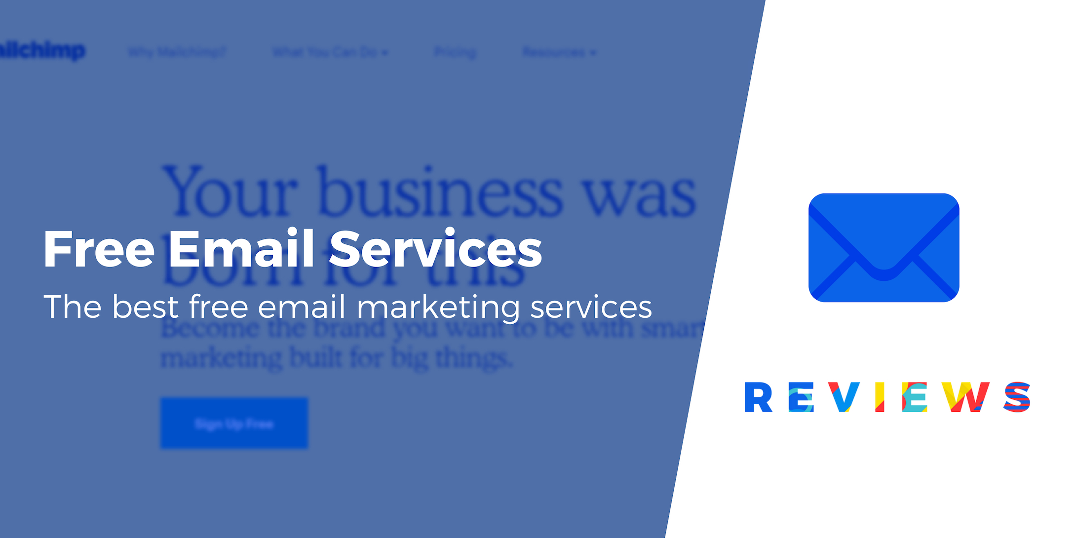 5 of the Best Free Email Marketing Services Compared