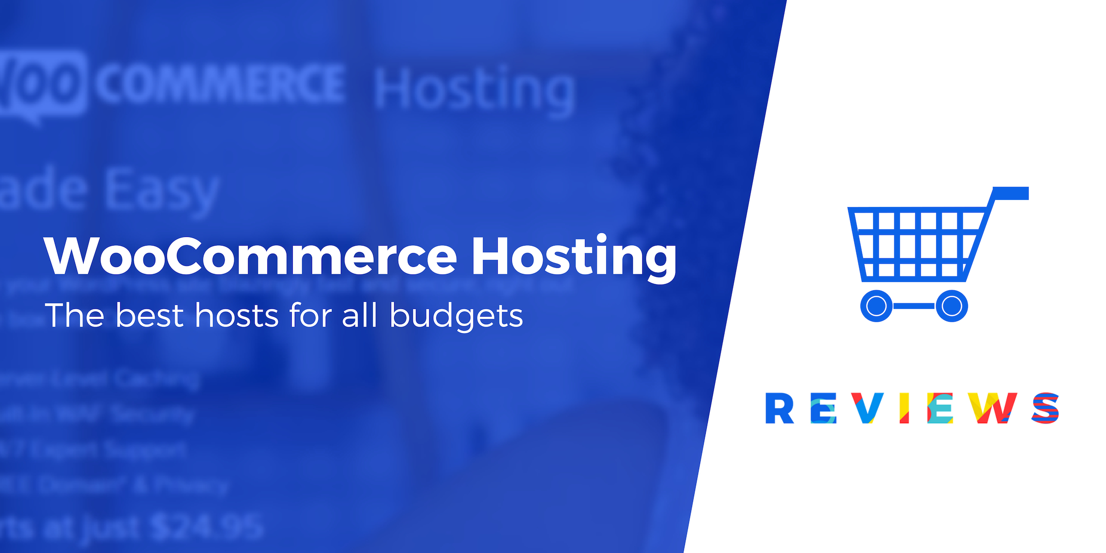 3 Best WooCommerce Hosting Providers Compared (For All Budgets)