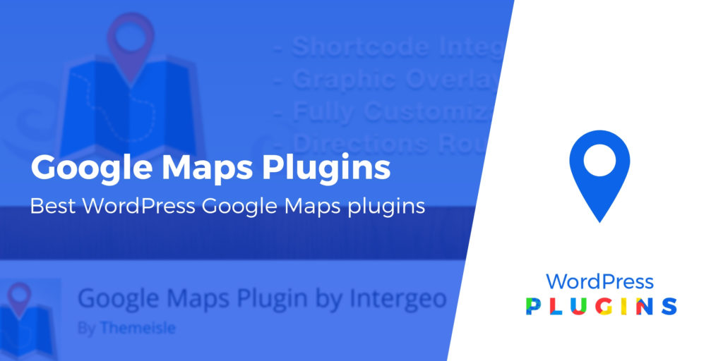 6 of the Best WordPress Google Maps Plugins Compared in 2019